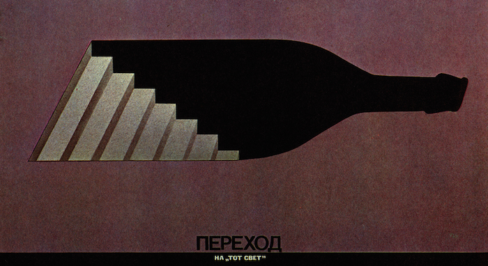 USSR-Era Anti-Alcohol Propaganda Makes the War on Drugs Look Chill