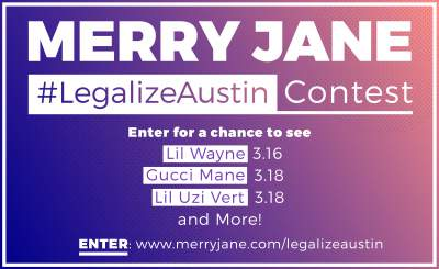 Win Big with MERRY JANE's #LegalizeAustin Contest