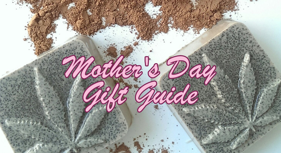10 Weed-Friendly Gifts for Mother's Day