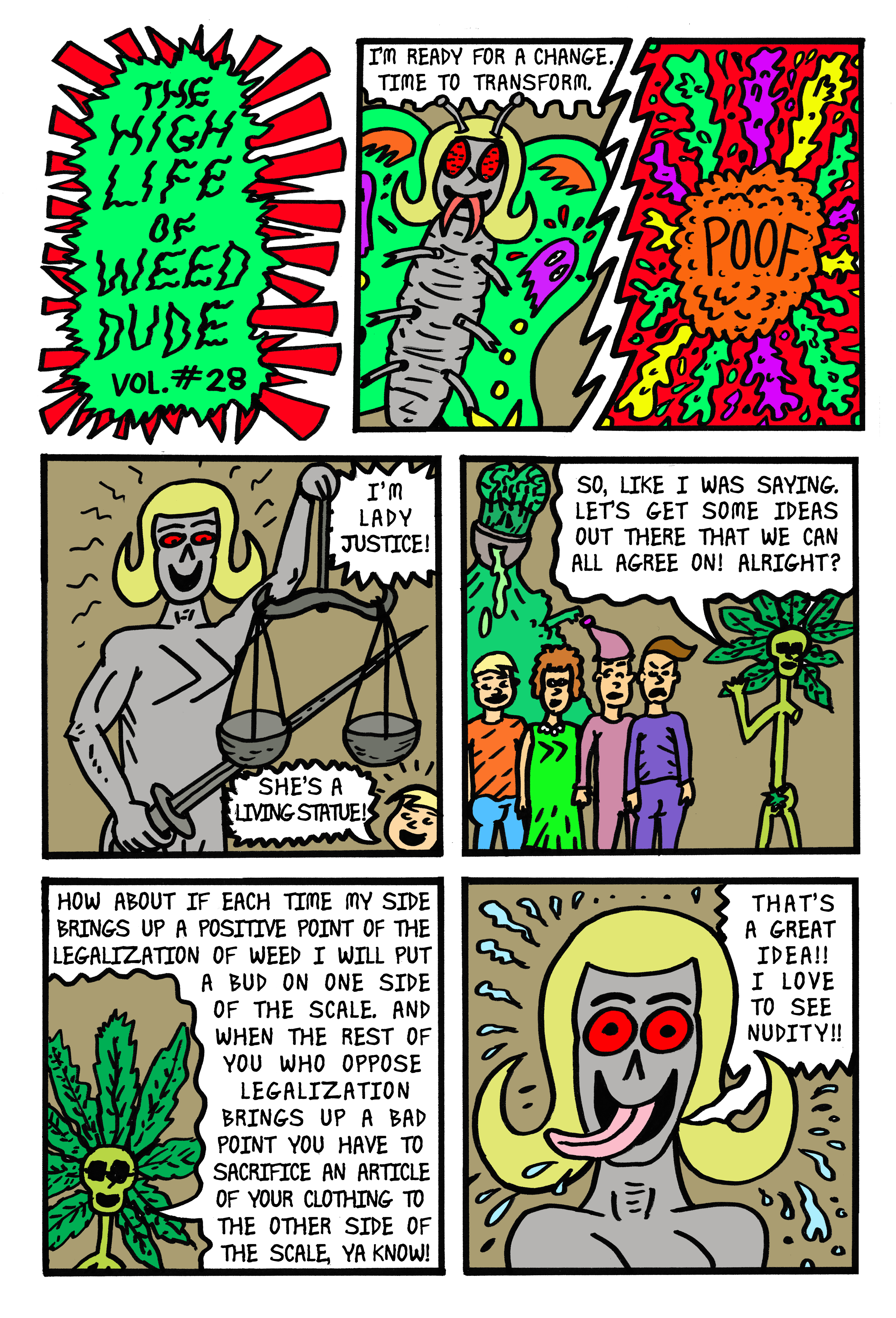 The High Life of Weed Dude Vol. 28: A Legalization Debate Turns Into Strip Poker
