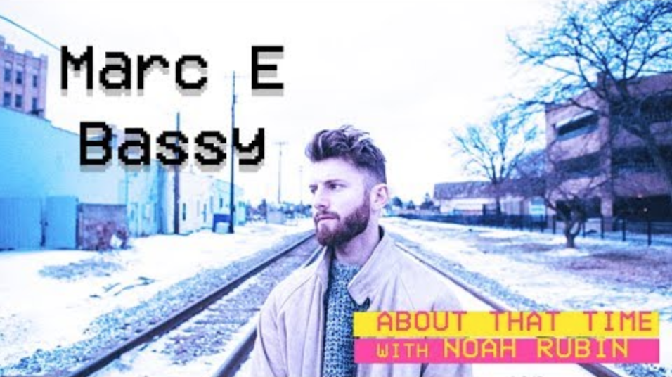 Marc E Bassy   ABOUT THAT TIME