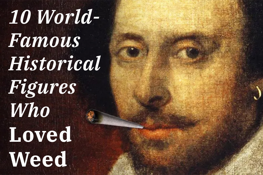 10 World-Famous Historical Figures Who Loved Weed