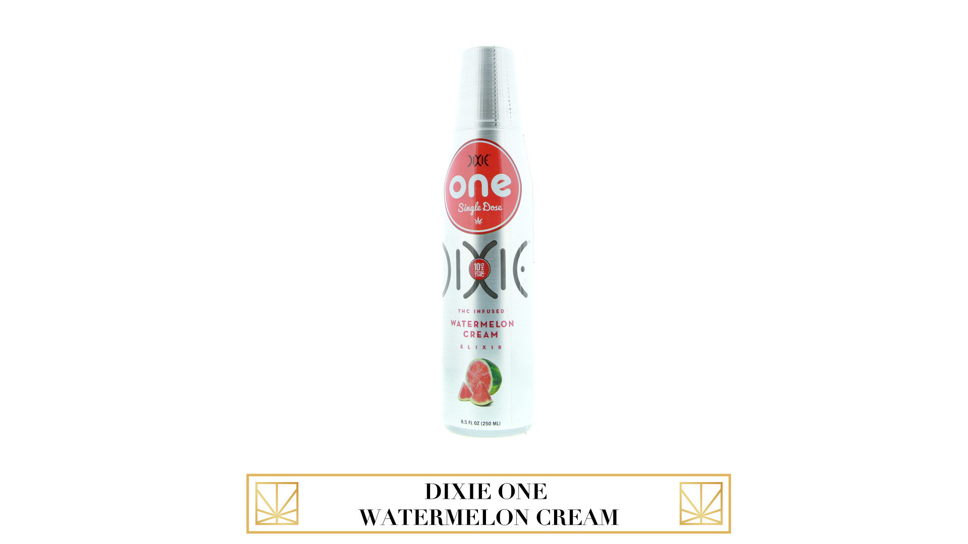 Dixie One Watermelon Cream